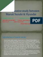 A Comparative study between Maruti Suzuki & Hyundai(REPORT).pptx