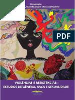 VIOLÊNCIAS E RESISTÊNCIAS - ESTUDOS DE GÊNERO, RAÇA E SEXUALIDADE.pdf