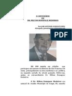 Dr. Milton Bonapace Medeiros -Biografia