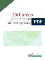 150-IDEES-POUR-LA-REUSSITE-DE-NOS-AGRICULTURES.pdf
