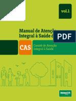 MANUAL_DE_ATENÇÃO_INTEGRAL_A_SAUDE_VOL1_2016.pdf