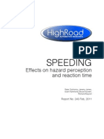 High Road Automotive Research - Speeding Makes Better Drivers