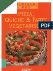 Pizza, Quiche & Tarte Vegetarisch Koch-Buch