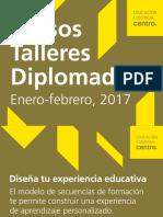 CENTRO - Cursos - Talleres - Diplomados Enero-febrero 2017