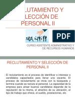 RECLUTAMIENTO Y SELECCIÓN DE PERSONAL II
