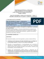 Guía de actividades y rúbrica de evaluación - Unidad 2 - Tarea 3 - Identificar distribución en planta y cadena de suministro