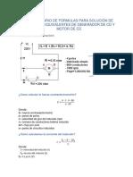 CUESTIONARIO DE FORMULAS Para solución de circuitos equivalentes de generador de cd y motor de cd