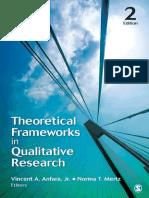 Vincent A. Anfara Jr_ Norma T Mertz - Theoretical Frameworks in Qualitative Research (2014, Sage Publications, Inc) - libgen.lc