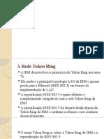 11. Redes Token Ring, Token Bus e WiMax.pptx