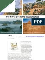 A medida do tempo geológico  - memória dos tempos geológicos