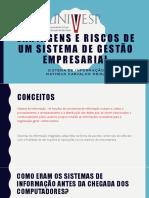 Sistemas de Informação - Vantagens de Sistemas de Gestão Empresarial