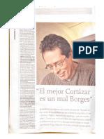 """César Aira """"El mejor Cortázar es un mal Borges""""."""