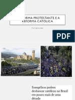 A Reforma protestante e a reforma católica