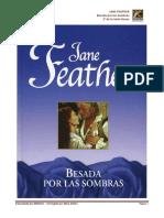 Besos 3 - Besada por las sombras - Jane Feather.pdf