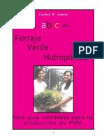 9. EL FORRAJE VERDE HIDROPONICO (FVH) COMO TECNOLOGIA APTA PARA PEQUEÑOS PRODUCTORES AGROPECUARIOS EN ASOCIACION CON PISCICULTURA