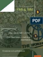 Fondo Monetario Internacional y Banco Mundial
