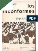 TORRES GIRALDO Ignacio Los Inconformes Vol 3