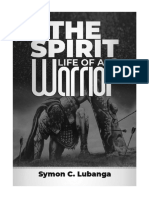 THE SPIRIT LIFE OF A WARRIOR
