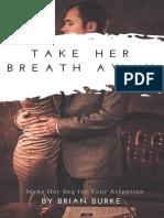 Bonus - Take Her Breath Away