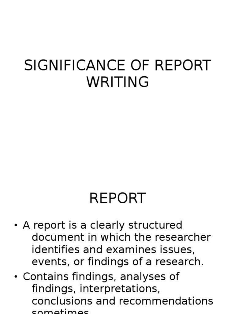 Interpretation of report writing