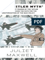 Maxwell - The 'Hitler Myth'; How Hitler Got Framed by the 'Hitler Myth' Which Paved the Path for the Legitimization of the Nazi Policy (2018)