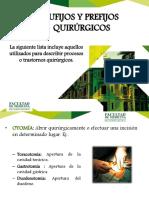 9 SUFIJOS Y PREFIJOS DEFINICIONES QUIRURGICAS.pdf
