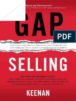 Gap selling _ getting the customer to yes _ how problem-centric selling increases sales by changing everything you know about relationships, overcoming objections, closing and price ( PDFDrive ) (1)