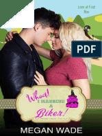 5. Whoa! I Married a Biker! - Megan Wade