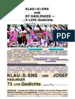 Klausens und Josef Haslinger 73 Livegedichte (Stand-5-2-2011)