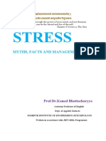 STRESS—MYTHS, FACTS AND MANAGEMENT