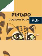 PINTADO - O Mascote do Museu