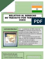 RELATIVO AL DERECHO DE TRANSITO POR TERRITORIO INDIO