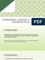 FEMINISMO, GÉNERO Y DIFERENCIA(S).pptx