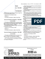 Decretos do Presidente da República n.ºs 100-B/2009 e 100-C/2009