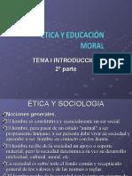 ETICA Y EDUCACION MORAL. introduccion 2º Parte.ppt