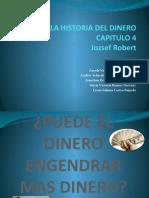 HISTORIA DEL DINERO CAPITULO 4