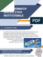 Cadrul normativ specific eticii instituționale
