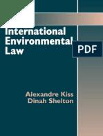 Shelton, D., Kiss, A., Guide to International Environmental Law