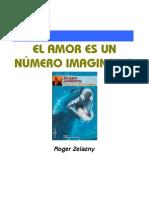 Zelazny, Roger - El Amor es un Numero Imaginario