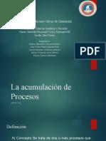 Expo Acumulación de Procesos.pptx