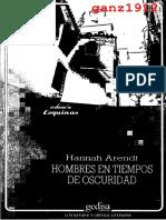 ARENDT, HANNAH - Hombres en Tiempos de Oscuridad [por Ganz1912].pdf