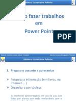 Como Fazer Trabalhos Em Power Point