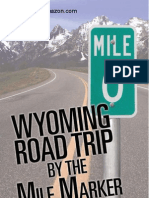 Wyoming Road Trip by the Mile Marker