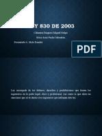 LEY 830 DE 2003