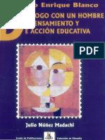 JEB - dialogo con un hombre de pensamiento y accion educativa (Julio Nuñez Madachi 1998).pdf