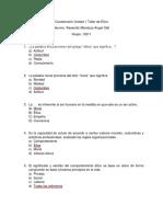 Cuestionario Unidad 1 Taller de Ética. Resendiz Mendoza