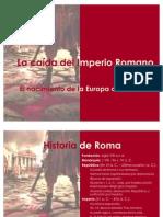 1.Del Imperio Romano a la Edad Media. Recepción del Cristianismo en Occidente.[1]