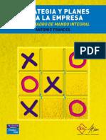 Antonio Francés_ María Fernanda Castillo (editor) - Estrategia y planes para la empresa con el cuadro de mando integral (2006, PEARSON EDUCACIÓN) (1) (1).pdf