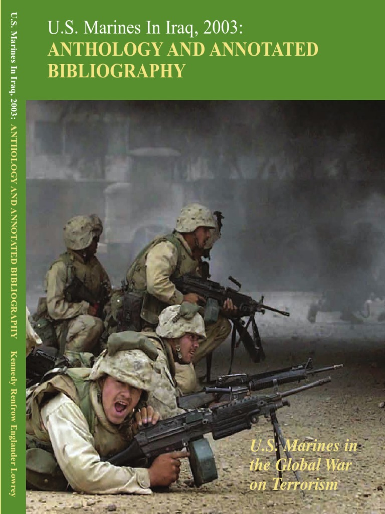 U S  Marines in Iraq 2003 Anthology and Annotated