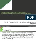 Aula02 - Projeto e Planejamento de Redes (Visao Geral)